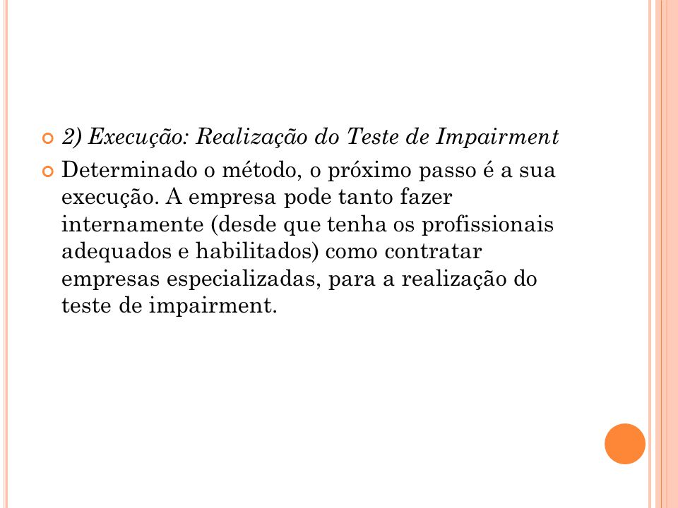 2) Execução: Realização do Teste de Impairment