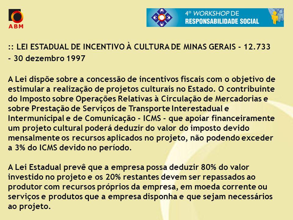 :: LEI ESTADUAL DE INCENTIVO À CULTURA DE MINAS GERAIS - 12