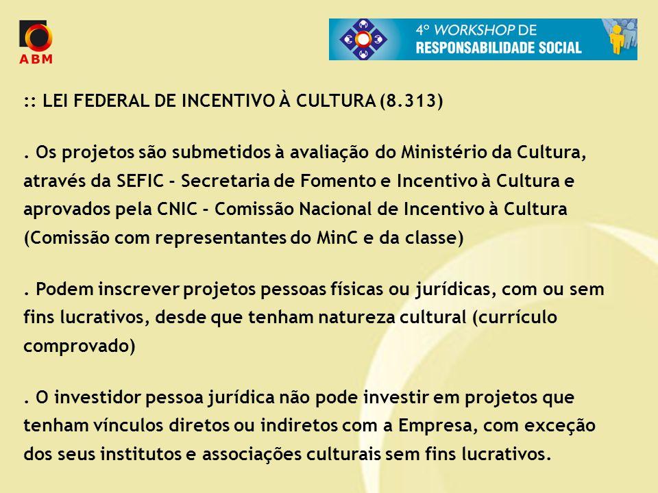 :: LEI FEDERAL DE INCENTIVO À CULTURA (8.313)