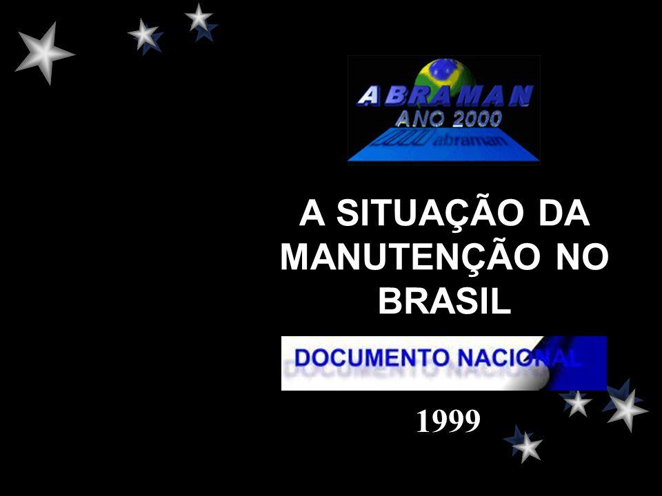A SITUAÇÃO DA MANUTENÇÃO NO BRASIL
