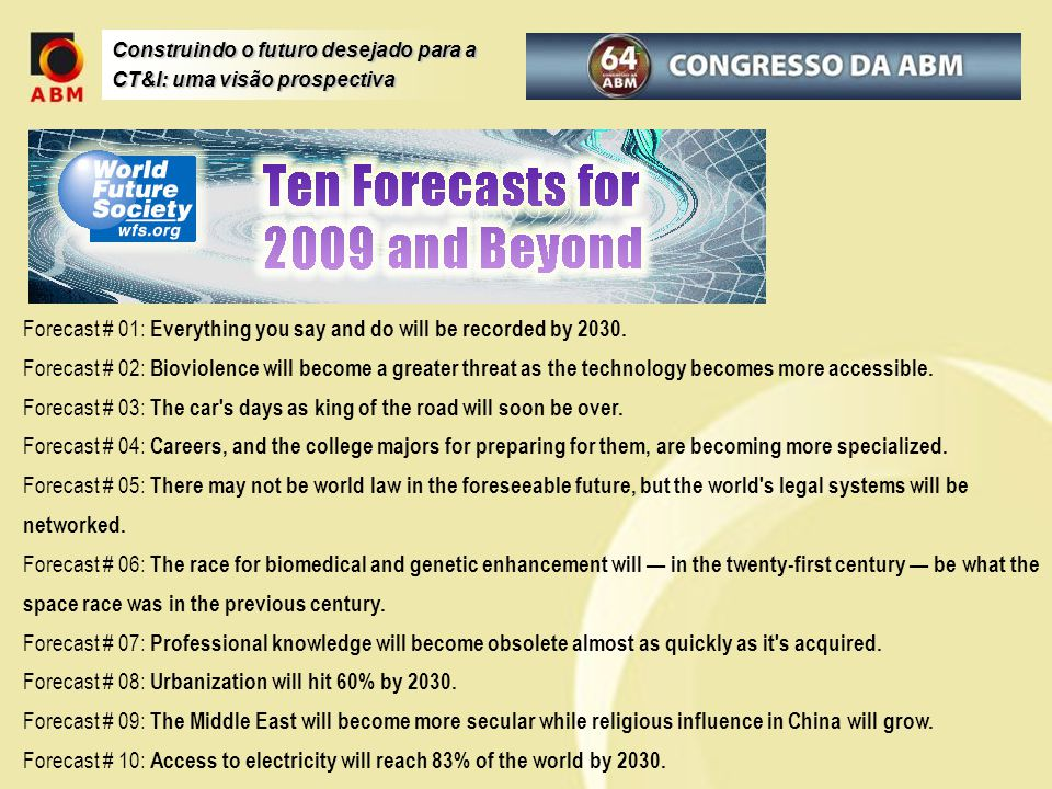 Forecast # 01: Everything you say and do will be recorded by 2030.