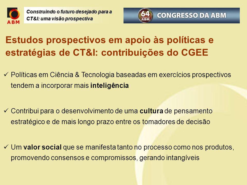 Estudos prospectivos em apoio às políticas e estratégias de CT&I: contribuições do CGEE