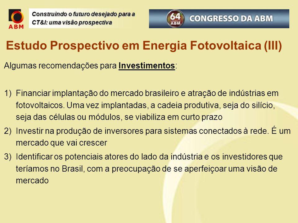 Estudo Prospectivo em Energia Fotovoltaica (III)