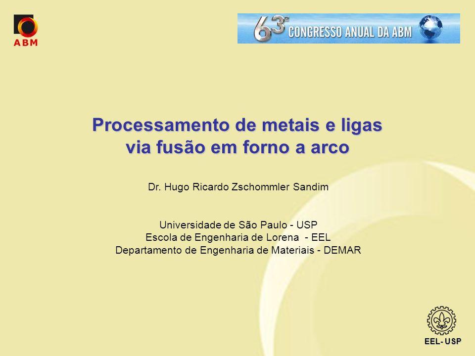 Processamento de metais e ligas via fusão em forno a arco