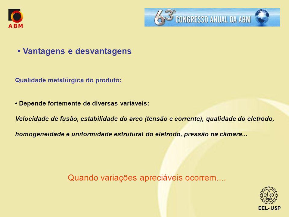 • Vantagens e desvantagens