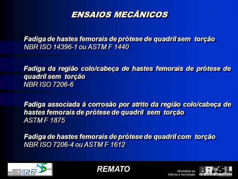 ENSAIOS MECÂNICOS REMATO