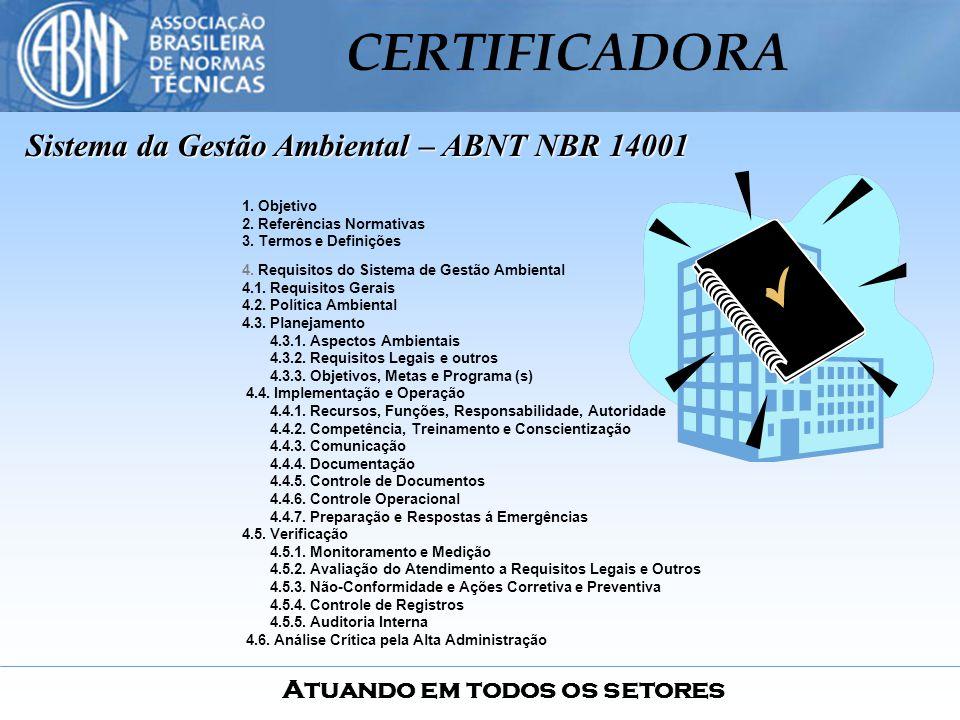Sistema da Gestão Ambiental – ABNT NBR 14001