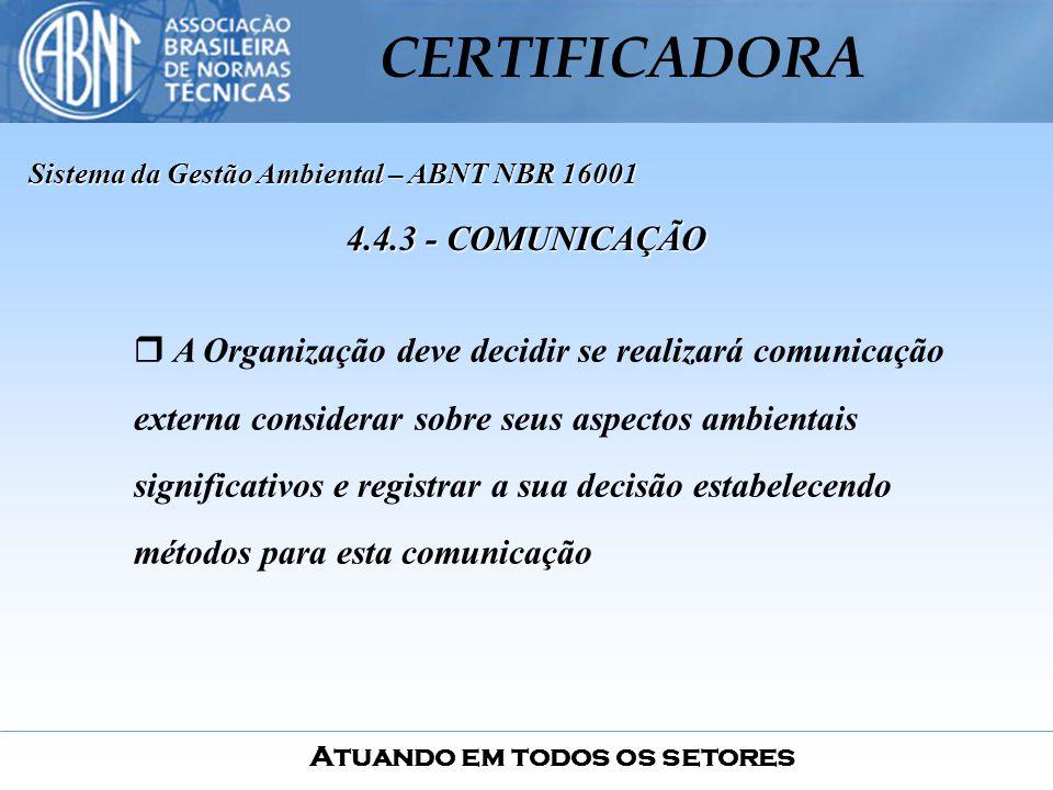 Sistema da Gestão Ambiental – ABNT NBR 16001
