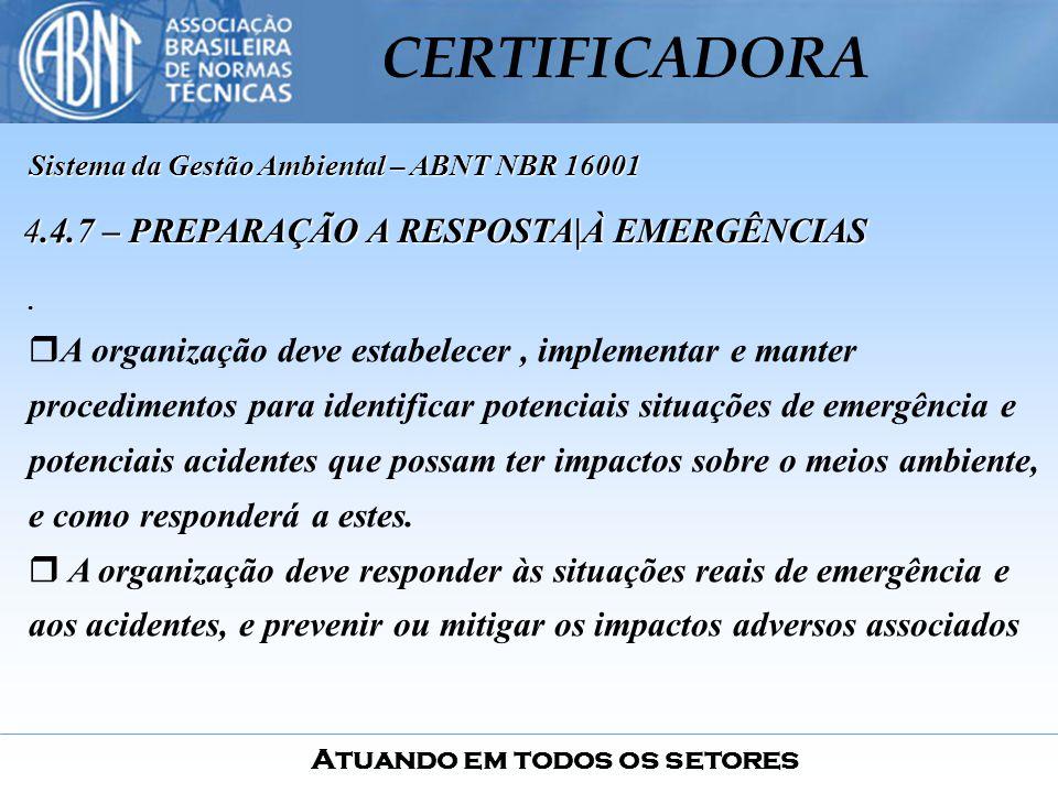 4.4.7 – PREPARAÇÃO A RESPOSTA|À EMERGÊNCIAS