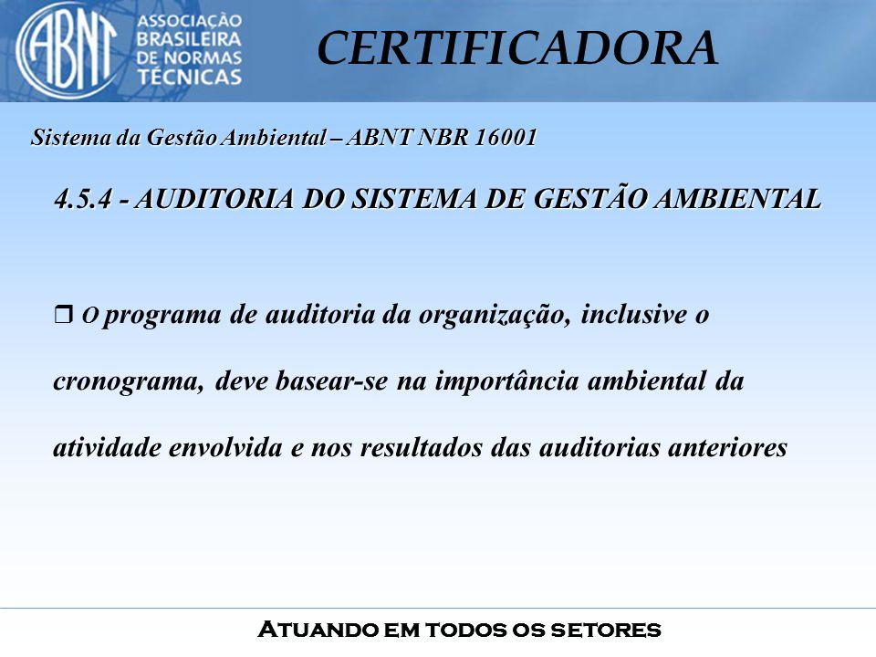 4.5.4 - AUDITORIA DO SISTEMA DE GESTÃO AMBIENTAL