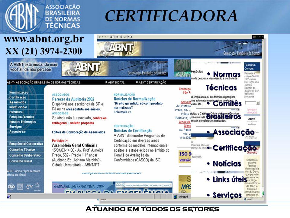 www.abnt.org.br XX (21) 3974-2300 Normas Técnicas Comitês Brasileiros