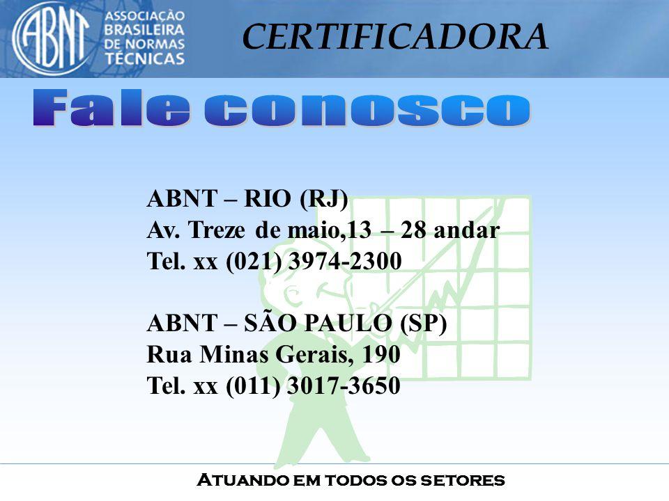 Fale conosco ABNT – RIO (RJ) Av. Treze de maio,13 – 28 andar