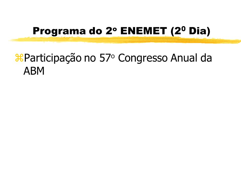 Programa do 2o ENEMET (20 Dia)