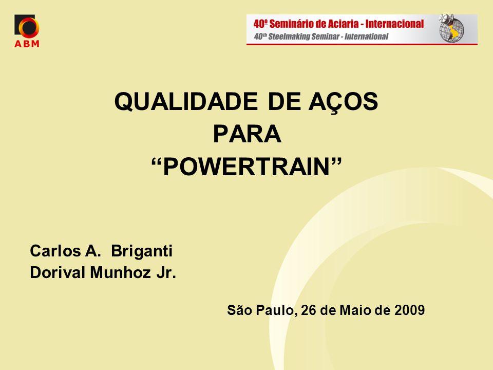 QUALIDADE DE AÇOS PARA POWERTRAIN