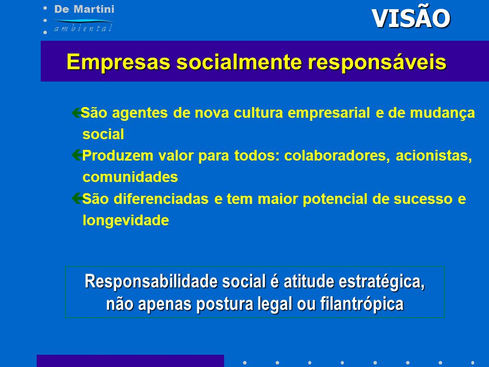VISÃO Empresas socialmente responsáveis