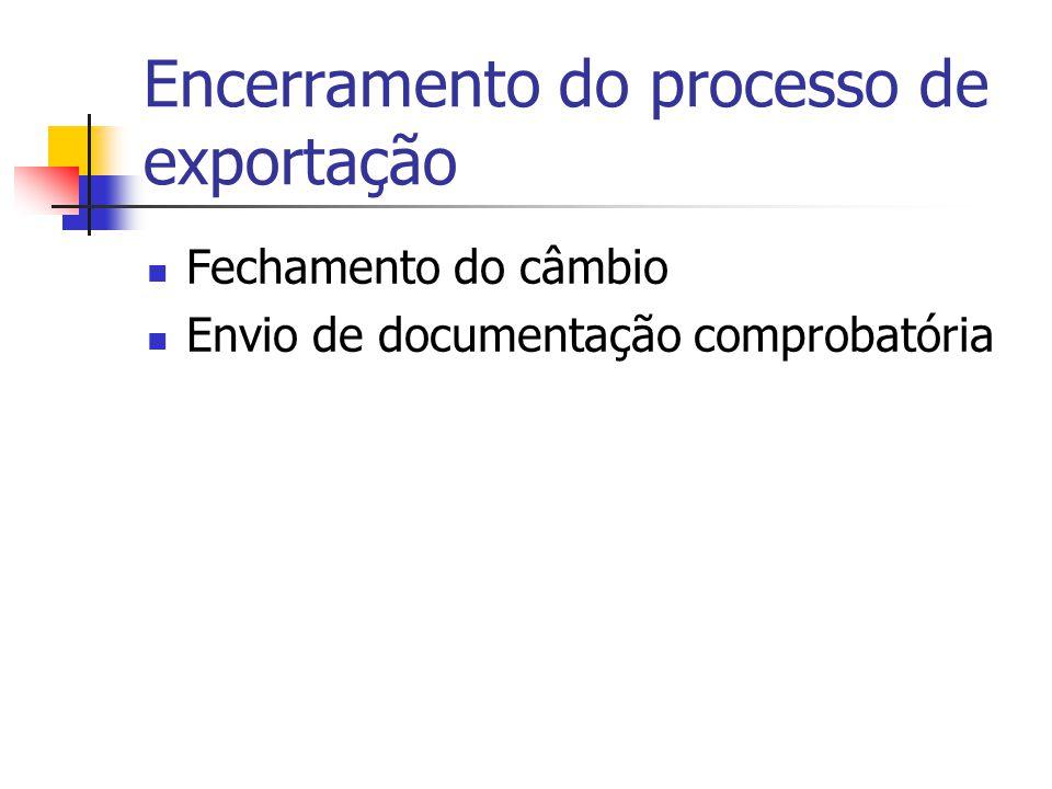 Encerramento do processo de exportação