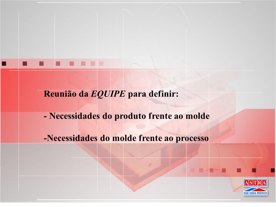 Reunião da EQUIPE para definir: