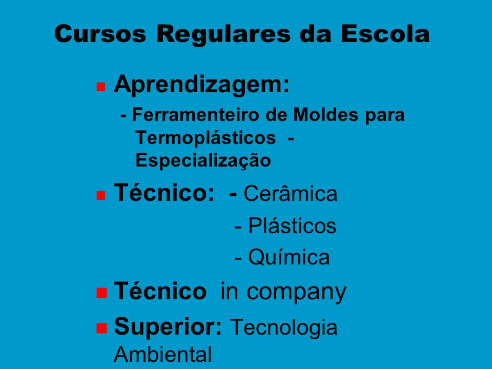 Cursos Regulares da Escola