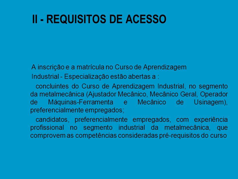 II - REQUISITOS DE ACESSO