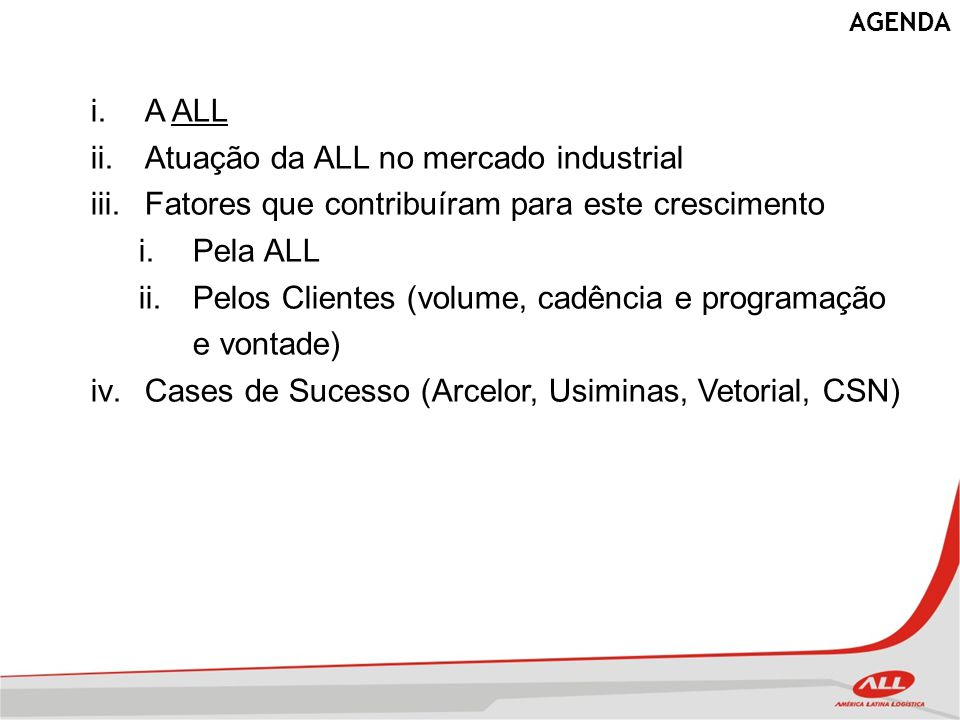 Atuação da ALL no mercado industrial