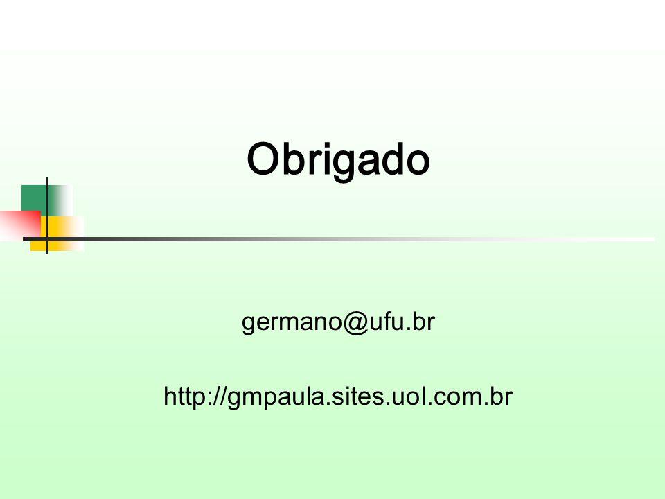 germano@ufu.br http://gmpaula.sites.uol.com.br