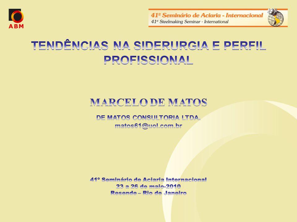TENDÊNCIAS NA SIDERURGIA E PERFIL PROFISSIONAL