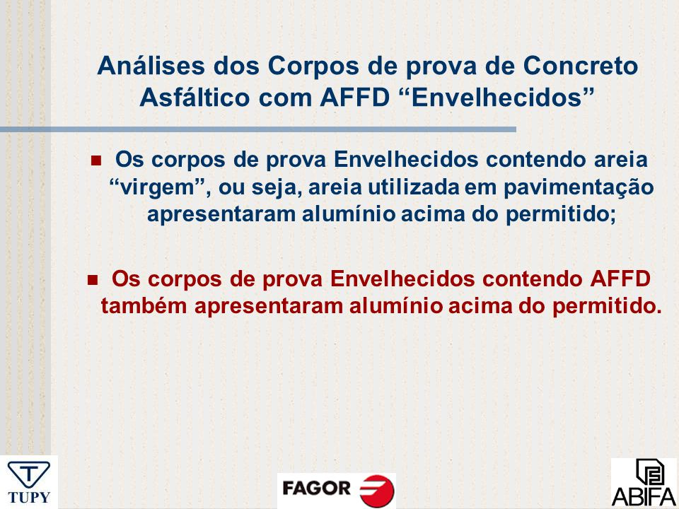 Análises dos Corpos de prova de Concreto Asfáltico com AFFD Envelhecidos