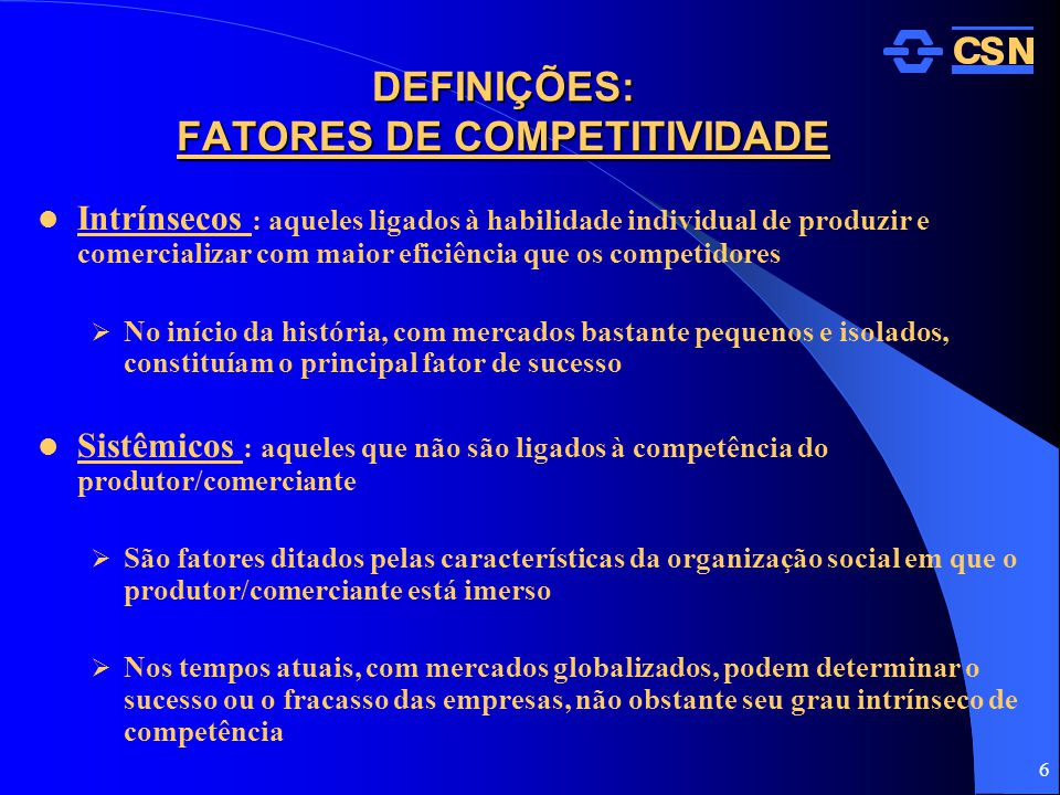 DEFINIÇÕES: FATORES DE COMPETITIVIDADE