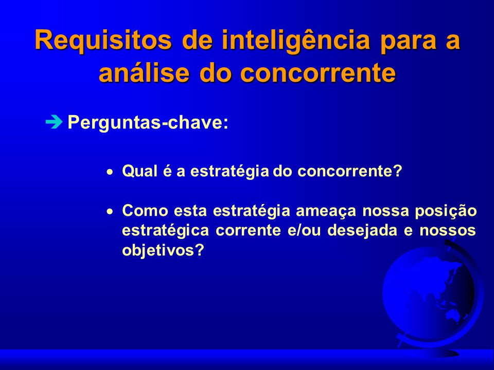 Requisitos de inteligência para a análise do concorrente