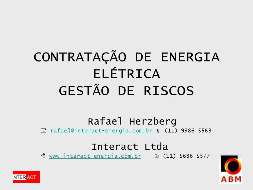 CONTRATAÇÃO DE ENERGIA ELÉTRICA GESTÃO DE RISCOS