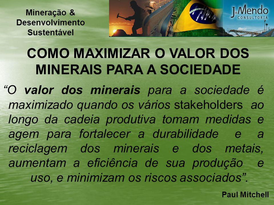 COMO MAXIMIZAR O VALOR DOS MINERAIS PARA A SOCIEDADE