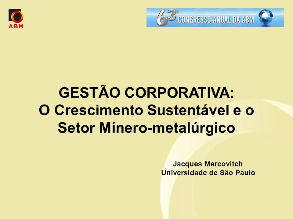 O Crescimento Sustentável e o Setor Mínero-metalúrgico