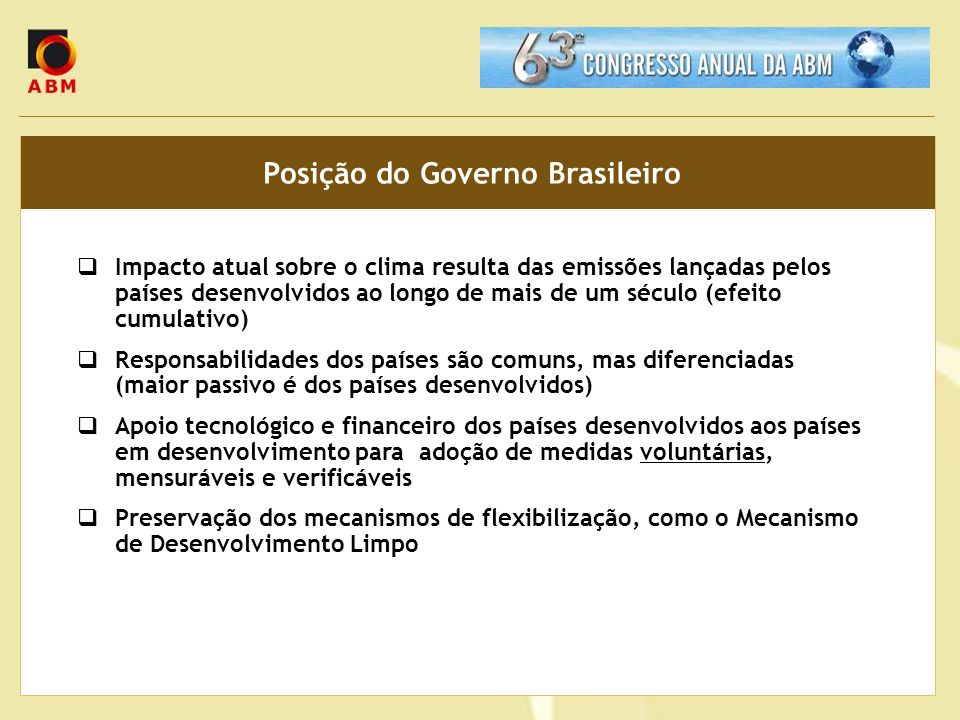 Posição do Governo Brasileiro
