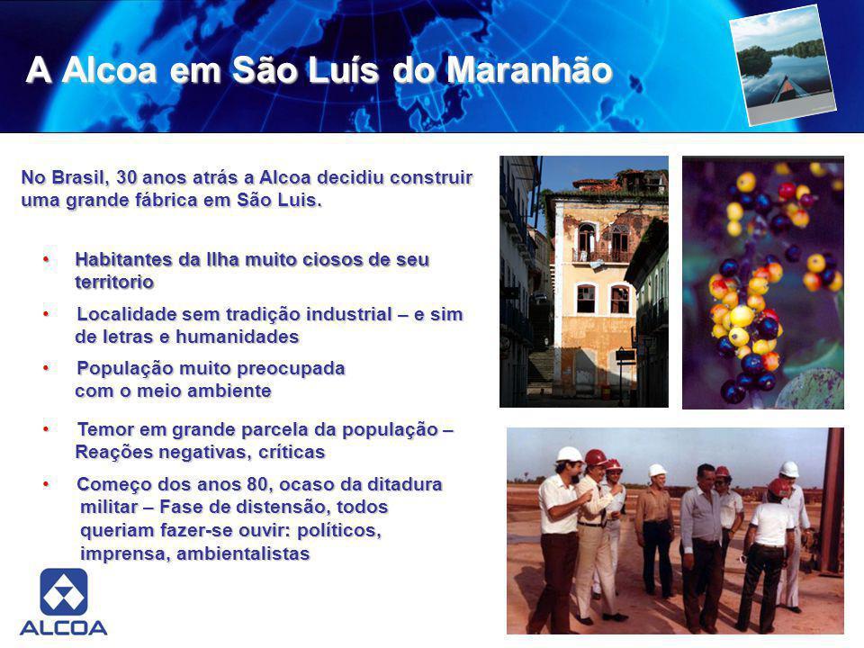 A Alcoa em São Luís do Maranhão