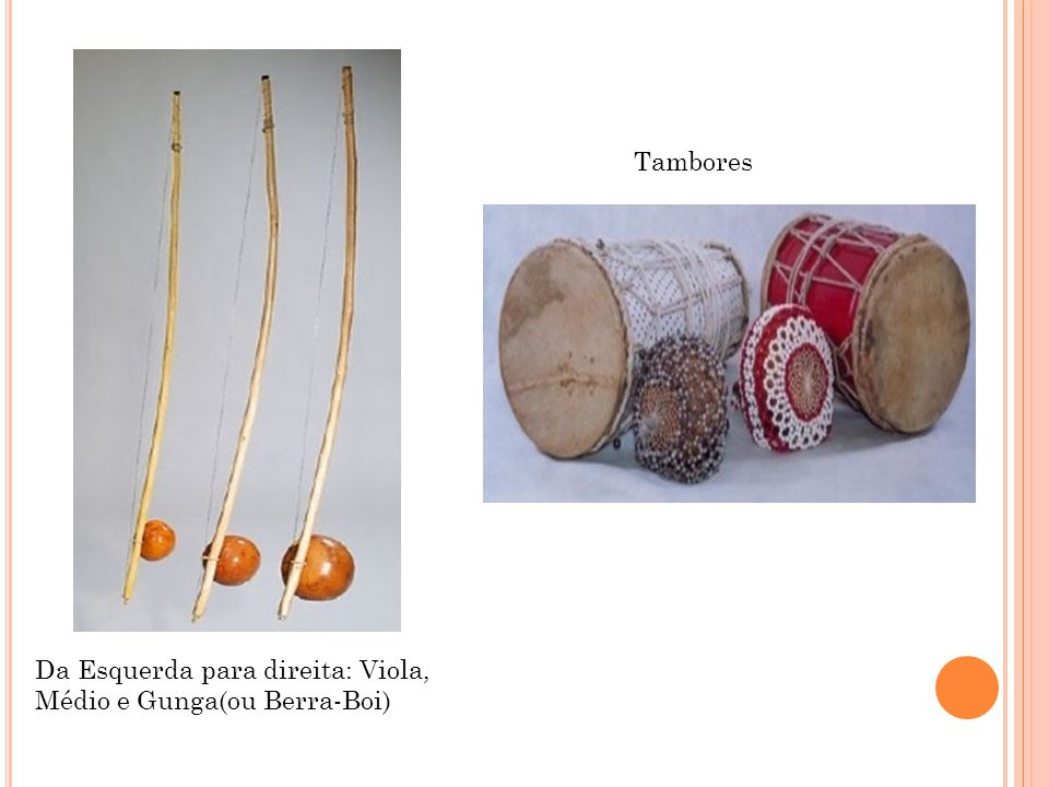 Tambores Da Esquerda para direita: Viola, Médio e Gunga(ou Berra-Boi)