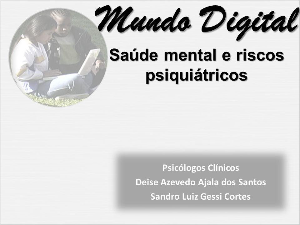 Mundo Digital Saúde mental e riscos psiquiátricos