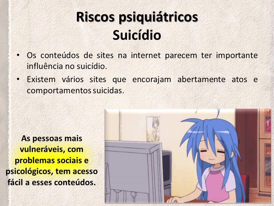 Riscos psiquiátricos Suicídio