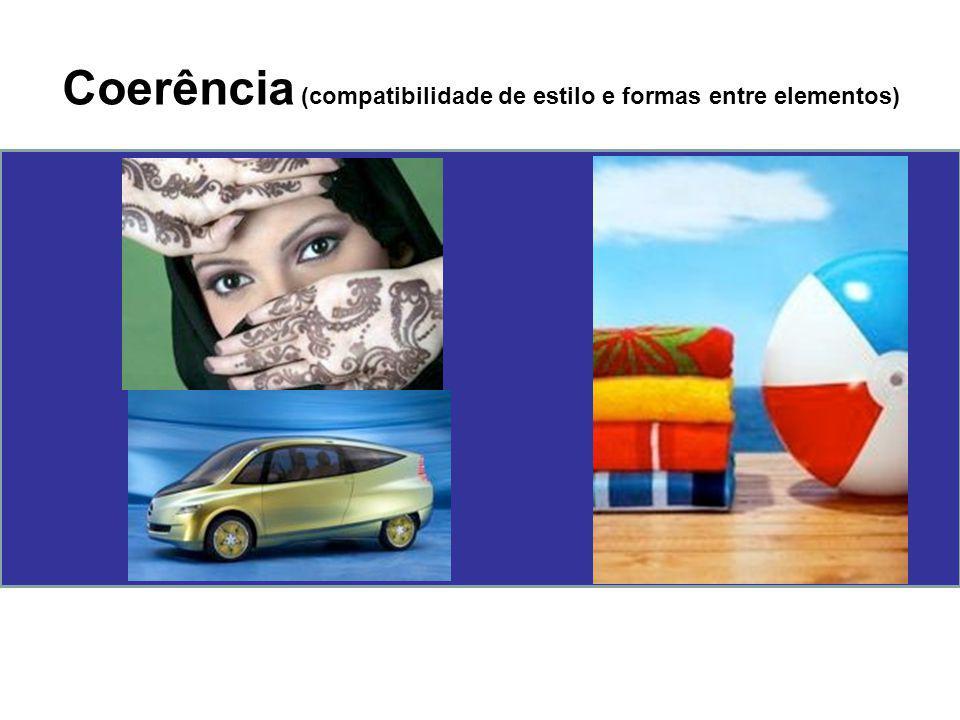 Coerência (compatibilidade de estilo e formas entre elementos)