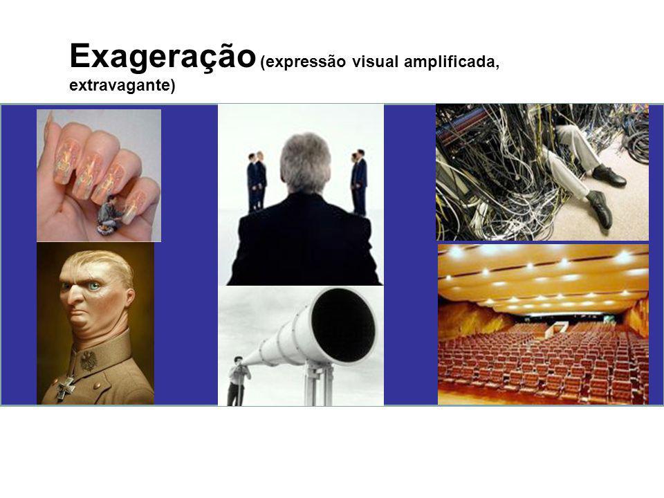 Exageração (expressão visual amplificada, extravagante)