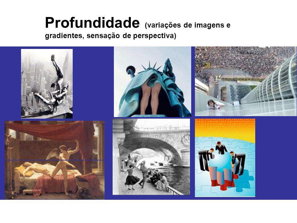 Profundidade (variações de imagens e gradientes, sensação de perspectiva)
