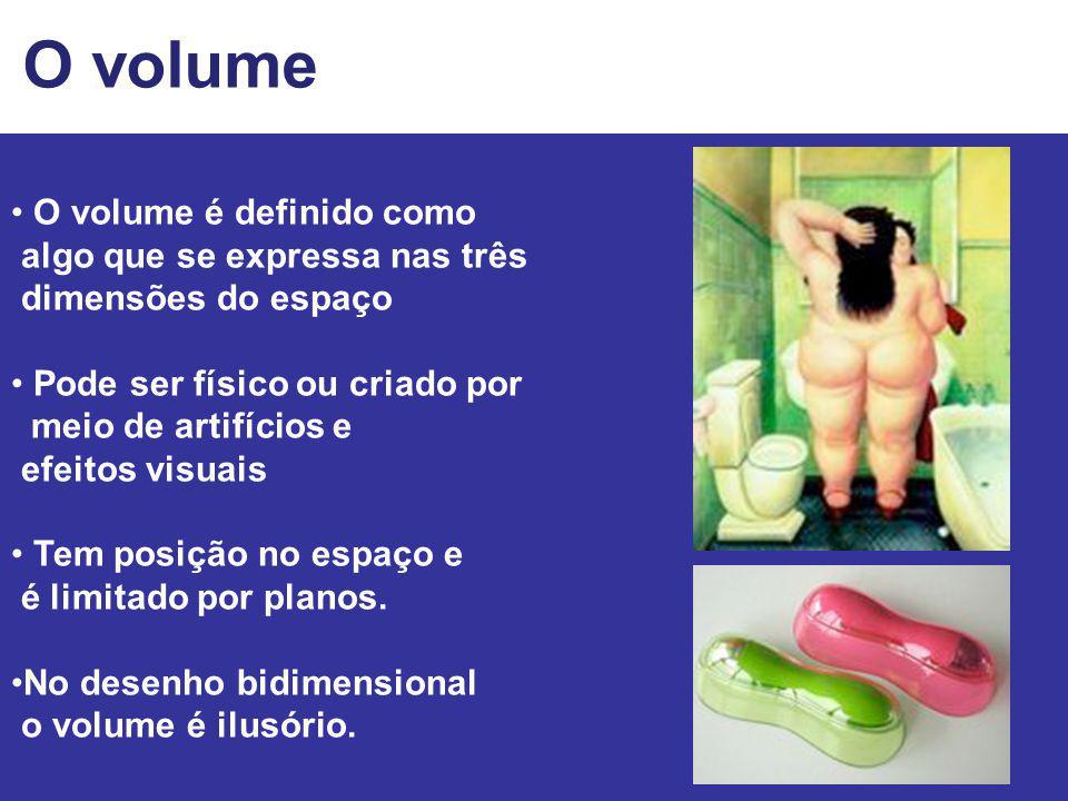O volume • O volume é definido como algo que se expressa nas três
