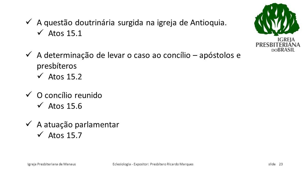 Eclesiologia - Expositor: Presbítero Ricardo Marques