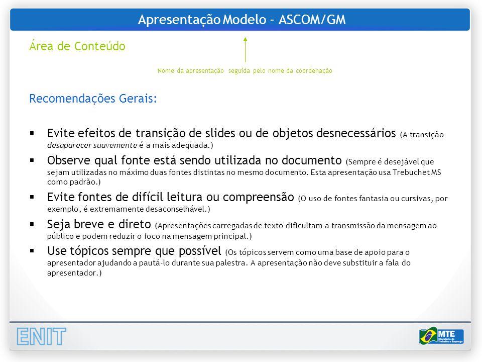 Apresentação Modelo - ASCOM/GM