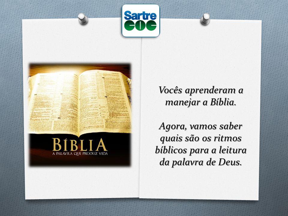 Vocês aprenderam a manejar a Bíblia