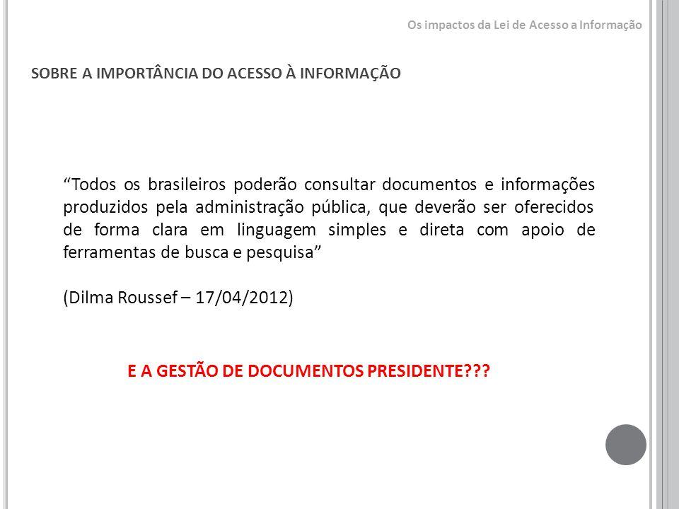 E A GESTÃO DE DOCUMENTOS PRESIDENTE