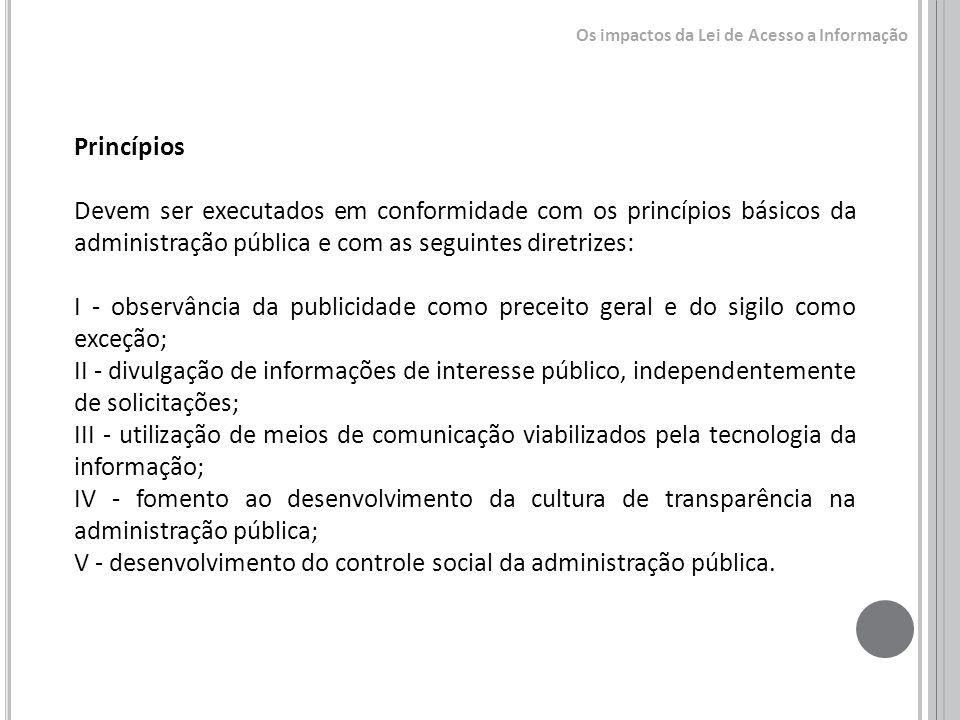 V - desenvolvimento do controle social da administração pública.