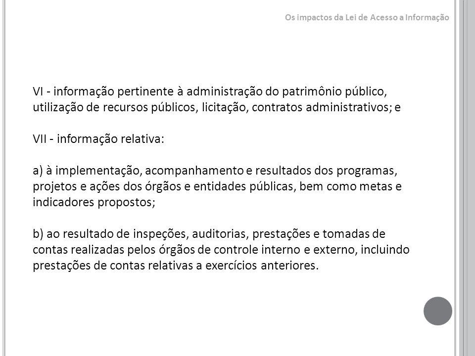 VII - informação relativa: