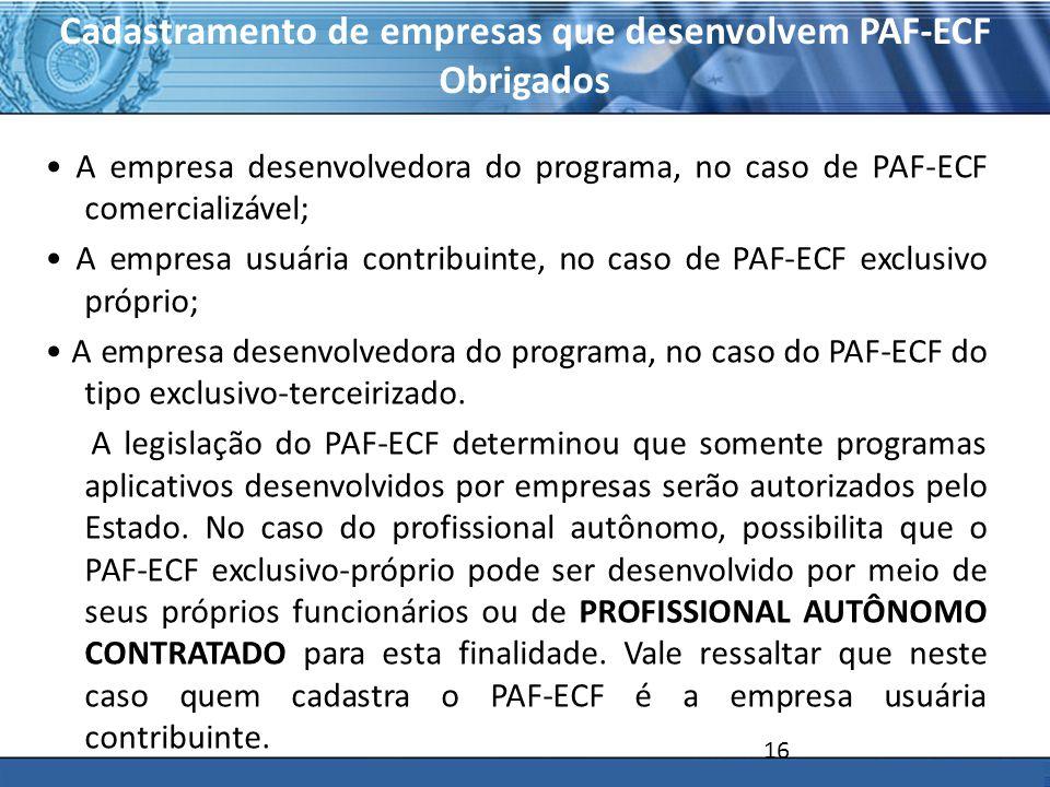 Cadastramento de empresas que desenvolvem PAF-ECF Obrigados