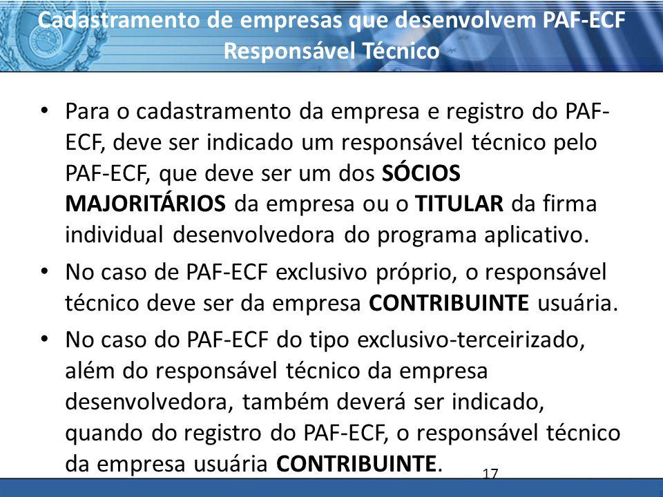Cadastramento de empresas que desenvolvem PAF-ECF Responsável Técnico