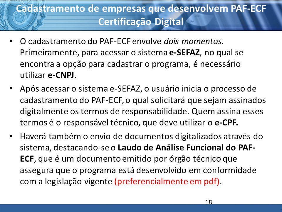 Cadastramento de empresas que desenvolvem PAF-ECF Certificação Digital
